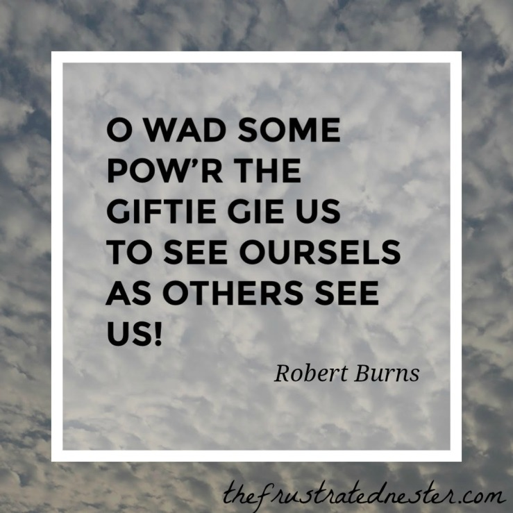 To see ourselves