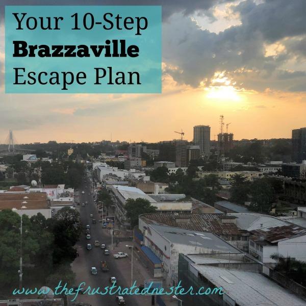 10-Step Brazzaville Escape Plan