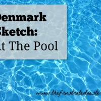 Denmark Sketch: At the Pool